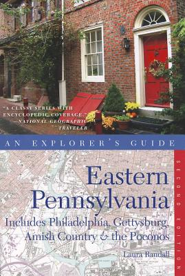 Explorer's Guide Eastern Pennsylvania By Randall, Laura